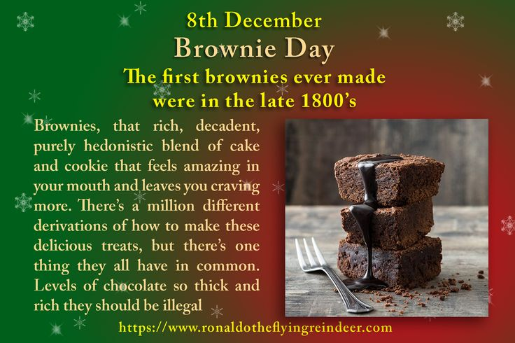 #today 8th Dec is #NationalBrownieDay #PretendToBeATimeTraveler From Chocolate Mint brownies to those made with rich swirls of caramel, the variations of brownie are limited only by the extent of your imagination. #NationalBrownie #BrownieDay #Brownie  #brownies