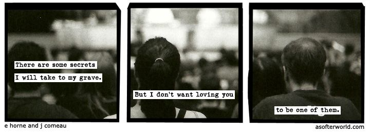A Softer World: this, at least, is up to me.