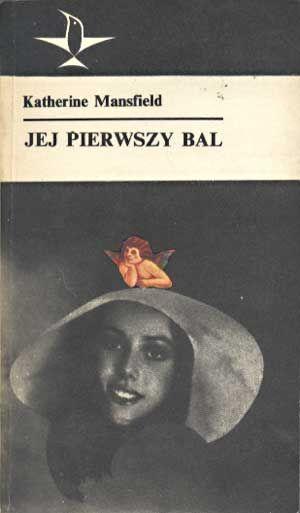 Jej pierwszy bal, Katherine Mansfield, KiW, 1980, http://www.antykwariat.nepo.pl/jej-pierwszy-bal-katherine-mansfield-p-1320.html
