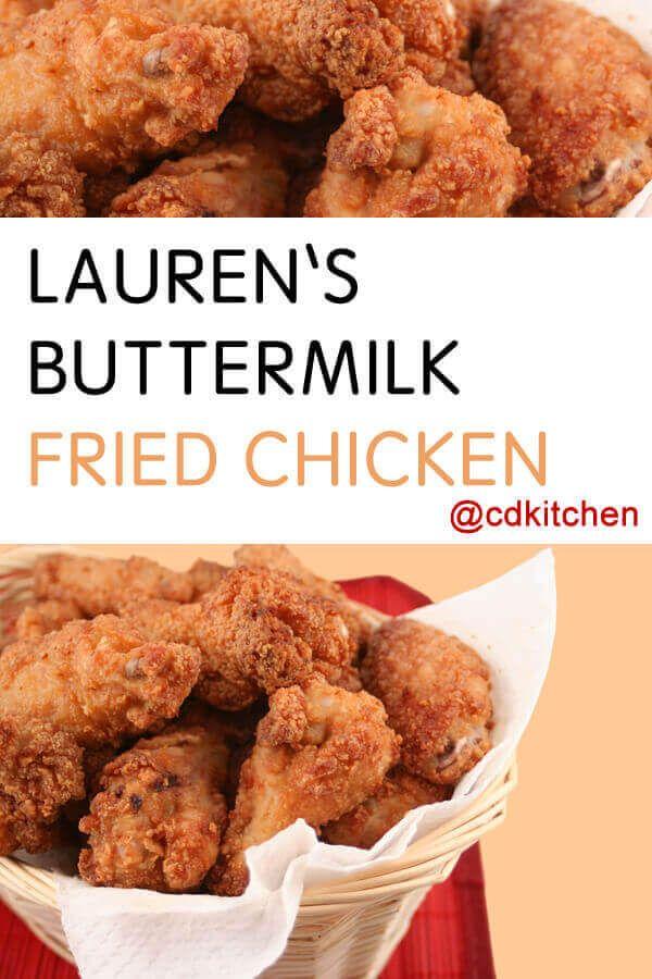 Lauren S Buttermilk Fried Chicken A Long Bath In Buttermilk Is The Secret To This Fantas In 2020 Cooking Fried Chicken Fried Chicken Recipes Buttermilk Fried Chicken