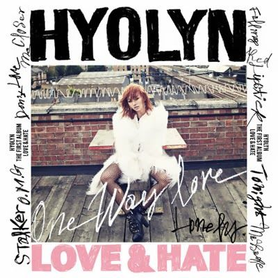 Hyolyn  One Way Love (너 밖에 몰라) From The Album : Love & Hate