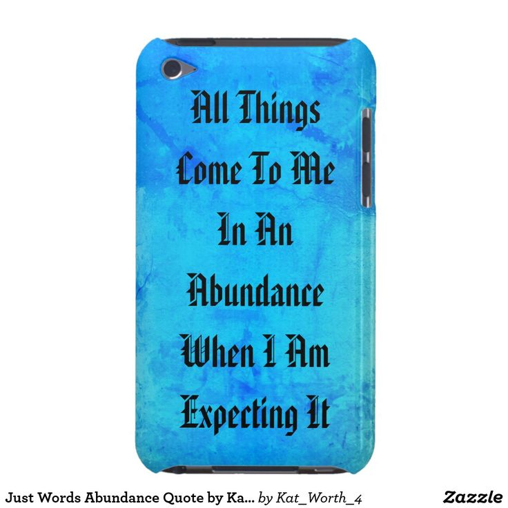 Just Words #Quote by Kat Worth #ipod touch cases
