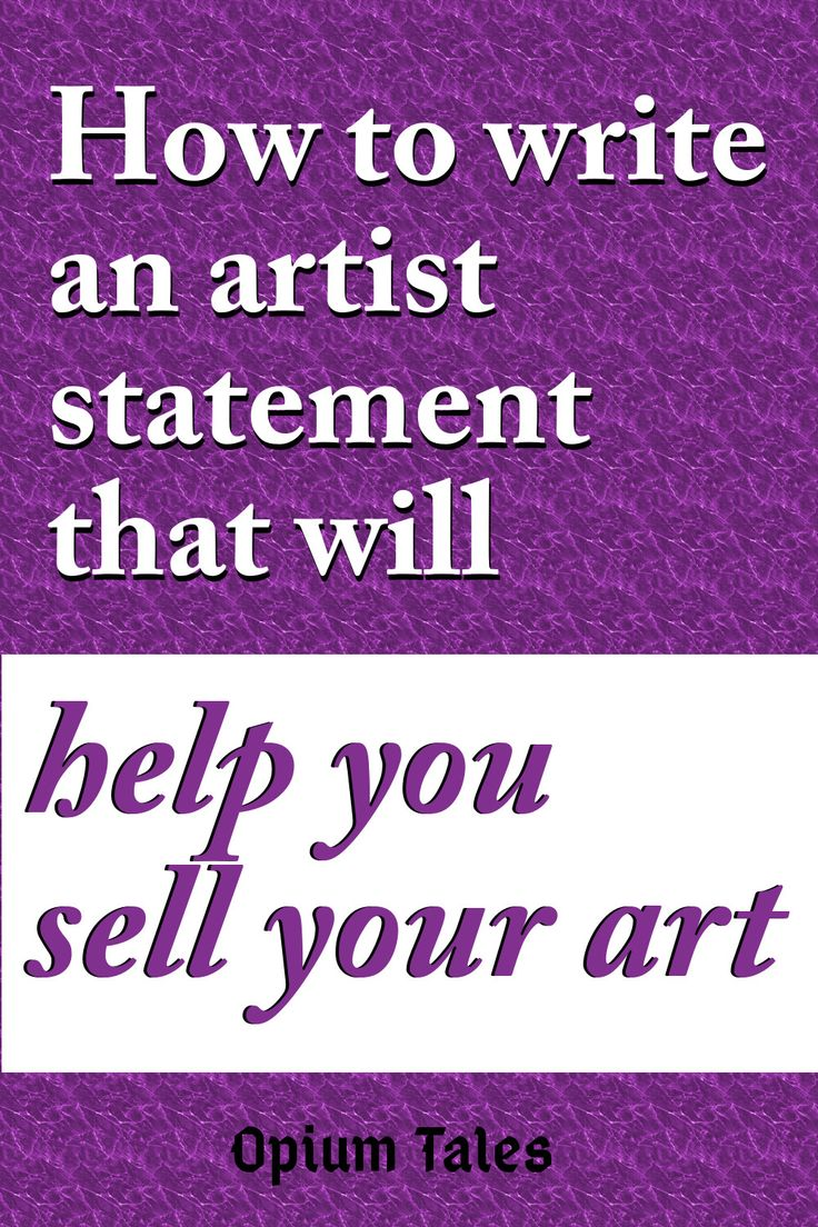How to write a memorable artist statement artist