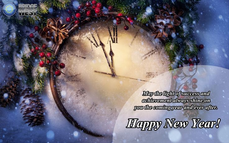 New Year arrives with hopes and joy. It gives us courage and belief for a new start.  We wish you a Happy New Year!  http://bridgewest.eu/ ‪#‎newyear‬ ‪#‎joy‬ ‪#‎belief‬ ‪#‎holidayseason‬