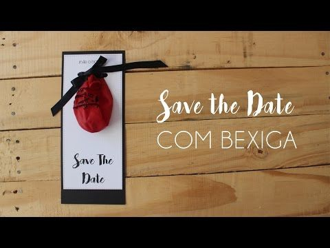 Como Fazer Save The Date com Bexiga - Blog de Casamento DIY da Maria Fernanda