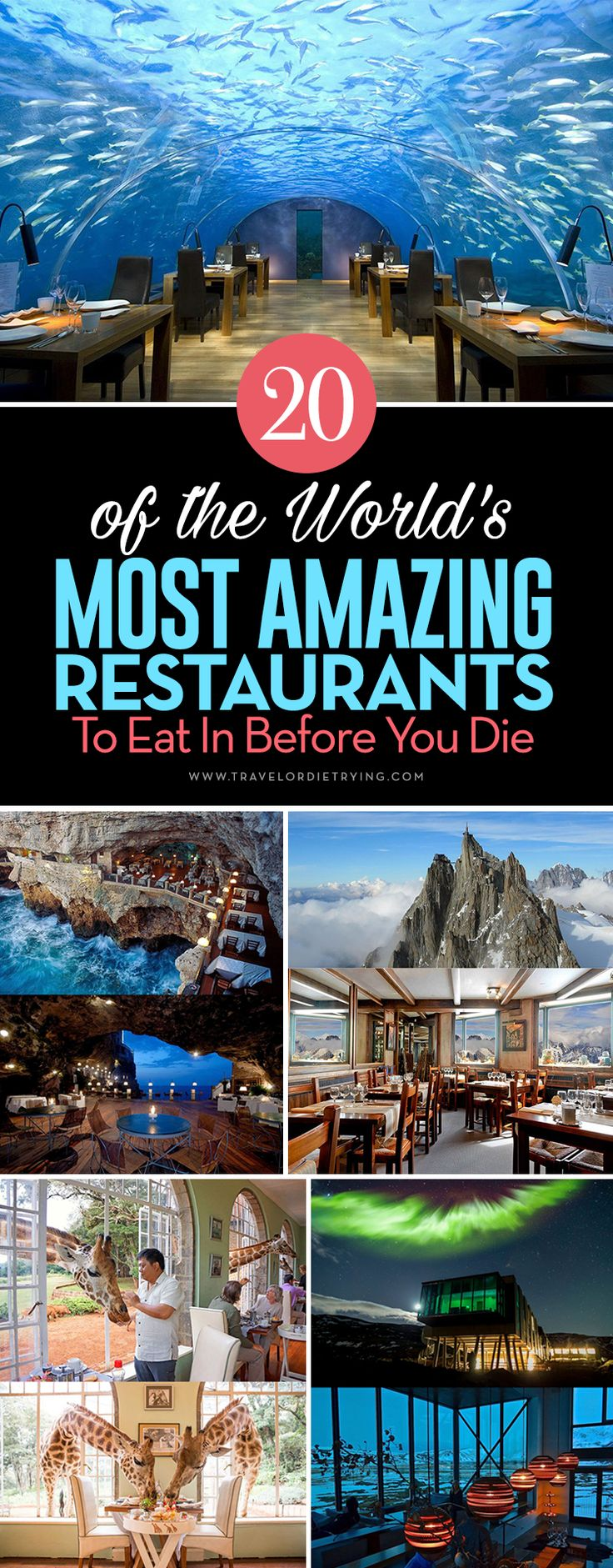 20 Of The World's Most Amazing Restaurants To Eat In Before You Die!