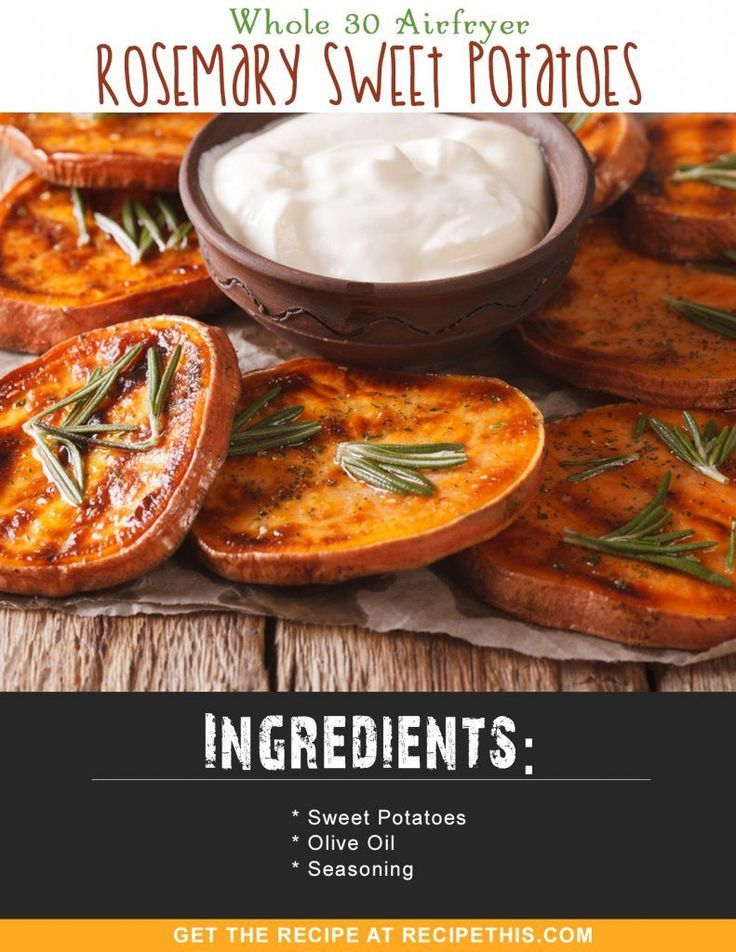 Whole 30 | Whole 30 Airfryer Rosemary Sweet Potatoes recipe from RecipeThis.com
