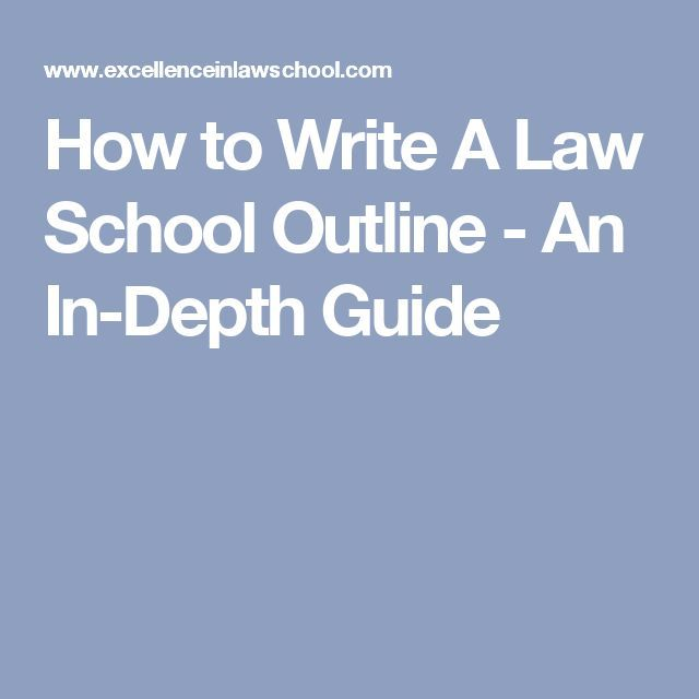 100 best law school images on pinterest law school avocado and how to write a law school outline an in depth guide fandeluxe Image collections