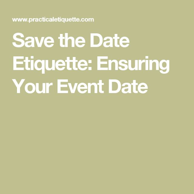 Save the Date Etiquette: Ensuring Your Event Date