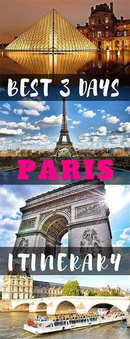 Best Paris 3 Days Travel Itinerary for You and Your Family #paris #travel #parisguide #europe #familytravel