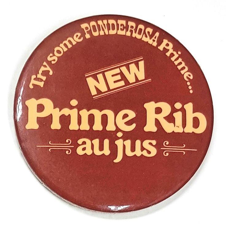 Vintage Pinback Button Pin Ponderosa Prime Rib Restaurant Canada Closed in 1984 | eBay