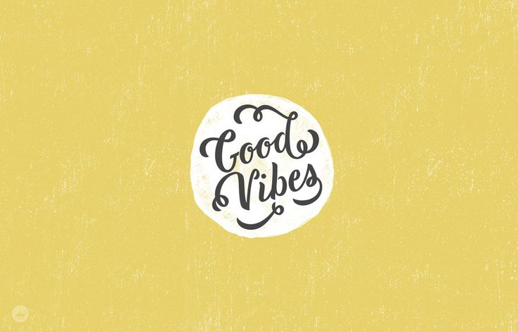 A desktop background for anyone who needs some good vibes.