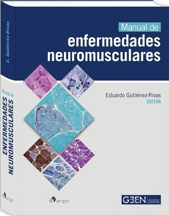 Manual de Enfermedades Neuromusculares - Gutierrez Rivas  #EnfermedadesNeuromusculares #Kinesiologia #Fisioterapia #Libros