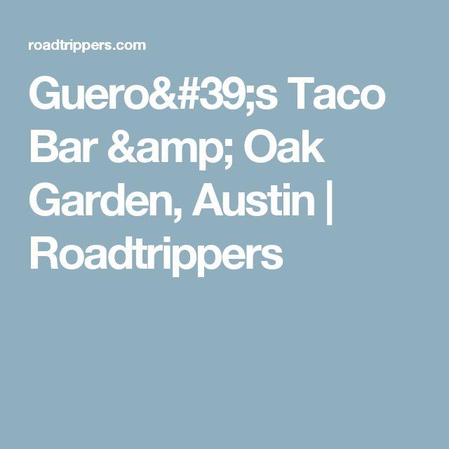 Guero's Taco Bar & Oak Garden, Austin | Roadtrippers