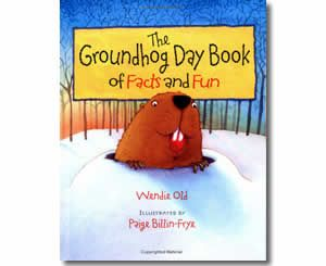 The Groundhog Day Book of Facts and Fun by Wendie Old, Paige Billin-Frye, Wendie C. Old. Groundhog Day books for kids.
