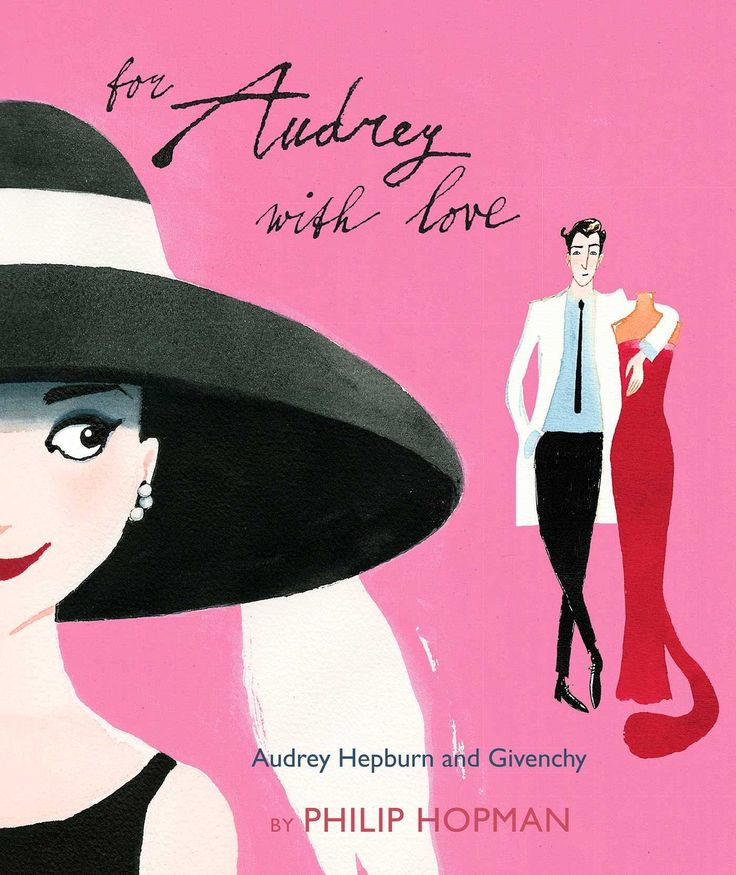 A new children's book, all about the wonderful life-long friendship/collaboration between Audrey Hepburn and Hubert Givenchy. Due January 2, 2018.