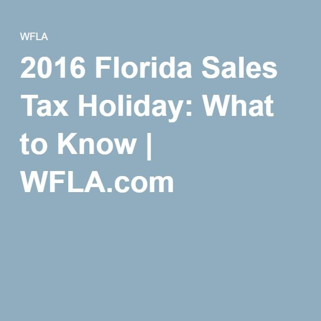 2016 Florida Sales Tax Holiday: What to Know   WFLA.com