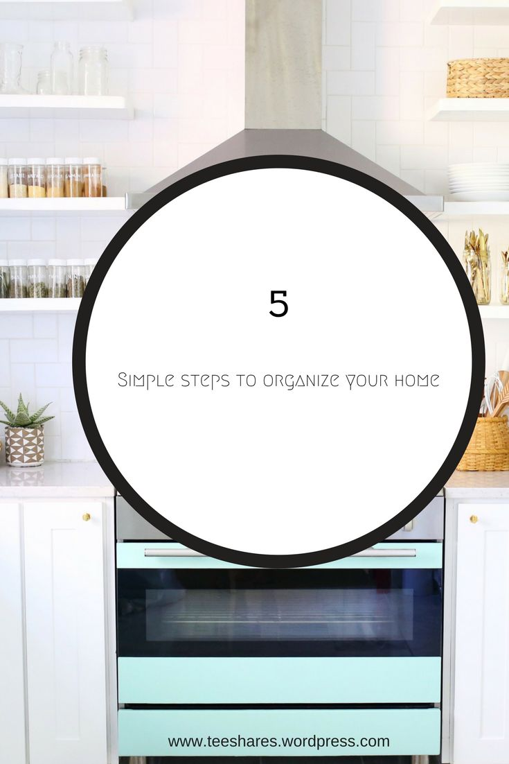 5 simple tips to get rid of clutter and organize your home