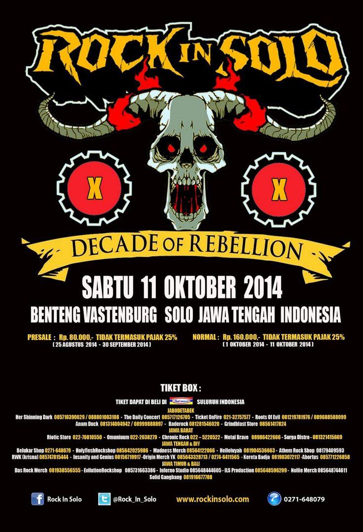"@Rock_In_Solo ""ROCK IN SOLO 2014"" Event Date : 11 Oktober 2014 Venue : Benteng Vastenburg, Solo Jawa Tengah Ticket Price :  Presale Rp 100.000 ,- (Sampai 30 September 2014 ) Normal Price Rp 200.000 ( 1 – 11 Oktober 2014 ) *All Price include Tax Buy Ticket Clik => www.ticketonfire.com more info : 021-32757577"