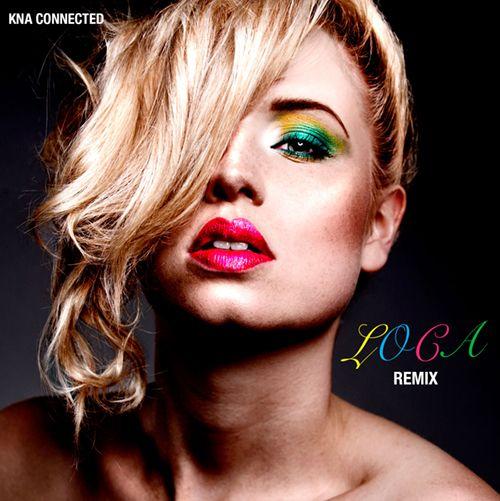 KNA Connected | Loca | Remix