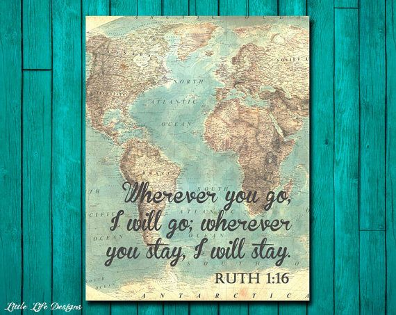 Ruth 1:16. Wherever you will go, I will go. Christian Wall Art by LittleLifeDesigns