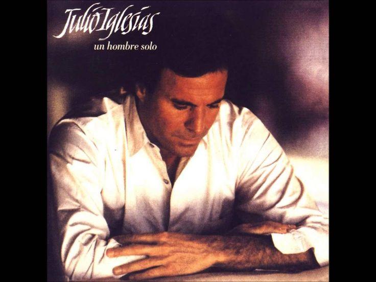 Lo mejor de tu vida → LP Un hombre solo (Julio Iglesias)