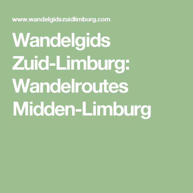 Wandelgids Zuid-Limburg: Wandelroutes Midden-Limburg