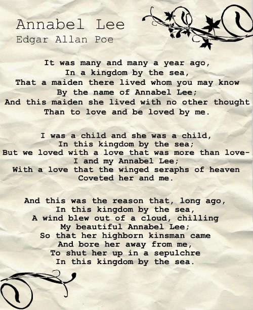 edgar allen poes annabel lee essay Edgar allan poe was born on january 19, 1809 poe was an american poet and short story author his father left his family after poe was born and his mother died of tuberculosis around three decades after.