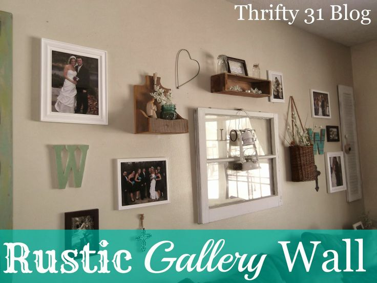 Rustic Gallery Wall - Thrifty 31 Blog