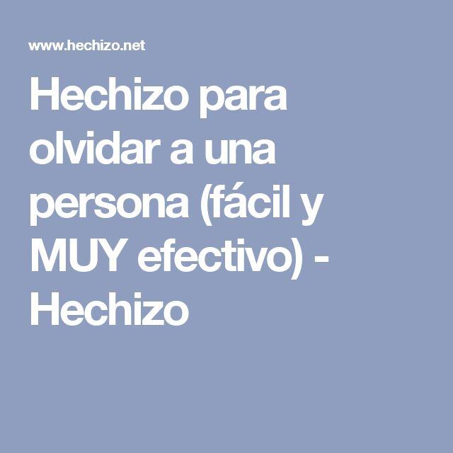 Hechizo para olvidar a una persona (fácil y MUY efectivo) - Hechizo