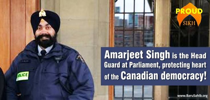 Amarjeet Singh is the Head Guard at Parliament protecting heart of the Canadian Democracy!  Member of Parliament Parm Gill has announced that Amarjeet Singh is the head Guard stationed in front of the Canadian Parliament. Protectors for All-Sikhs have again set an example overseas.