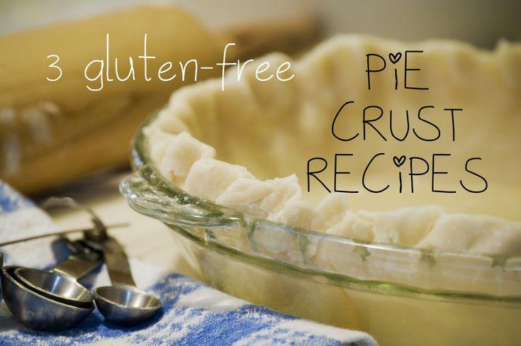 3 Gluten-Free Pie Crust Recipes