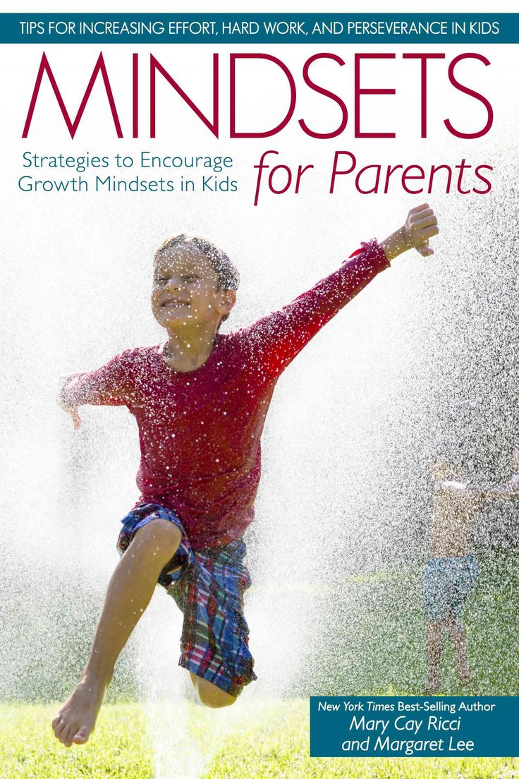 Mindsets for Parents: Strategies to Encourage Growth Mindsets in Kids