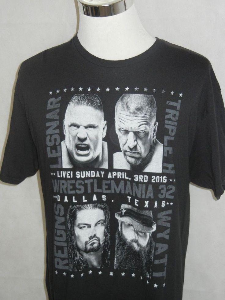 WWE Wrestlemania 32 T Shirt Size XL Lesnar Triple H Reigns Wyatt Dallas Texas #WWE