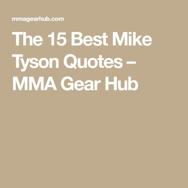 Best 25+ Mike Tyson Quotes Ideas On Pinterest