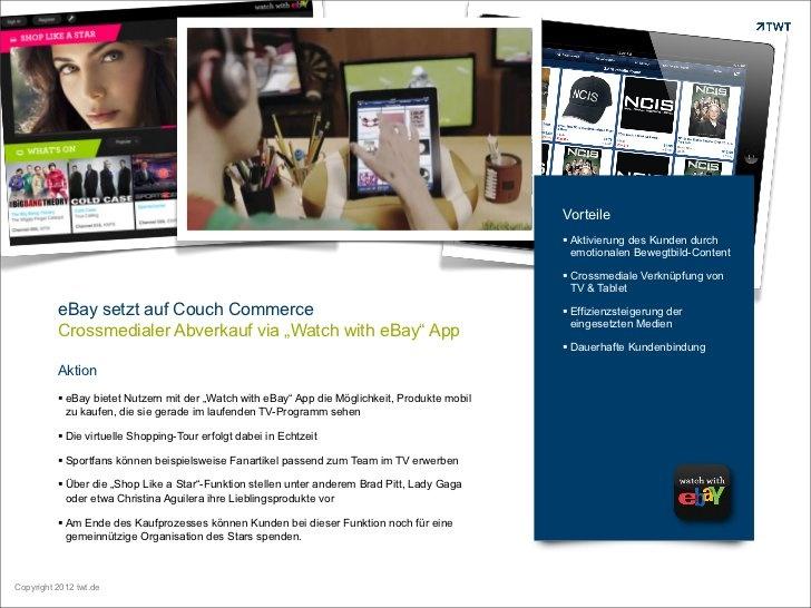 (R)ETAIL (R)EVOLUTION: Ebay Couch Commerce im crossmedialen Verbund von TV und iPad. User können damit die Produkte mobil kaufen, die sie gerade im laufenden TV-Programm sehen.