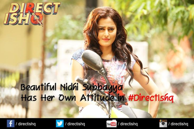 Beautiful Nidhi Subbaiah Has Her Own Attitude in ‪#‎DirectIshq‬ Rajniesh Duggall ‪#‎ajeshShringarpure‬ Nidhi Subbaiah ‪#‎ArjunBijlani‬ Directed by ‪#‎RajivsRuia‬ Produced by ‪#‎PradeepKSharma‬ ‪#‎BabaMotionPictures‬ ‪#‎Bollywood‬ ‪#‎FriendShipDay‬ ‪#‎BollyWoodAtor‬ ‪#‎BollyWoodNews‬ ‪#‎Movie2015‬  ‪#‎NewFilm‬ ‪#‎BollyWoodAcress‬ ‪#‎RomanticComedy‬ ‪#‎NewUpcomingFilm‬ ‪#‎NewBollywoodFilm‬ ‪#‎NewUpcomingMovie‬