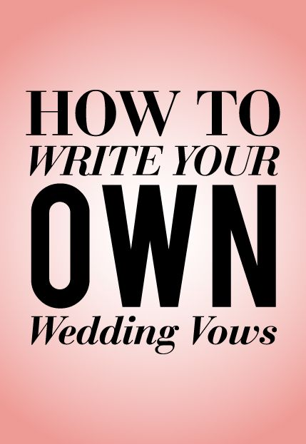 write your own vows examples Romantic wedding vows to take their breath away you don't have to be shakespeare to write your own wedding vows, you just have to be sincere.