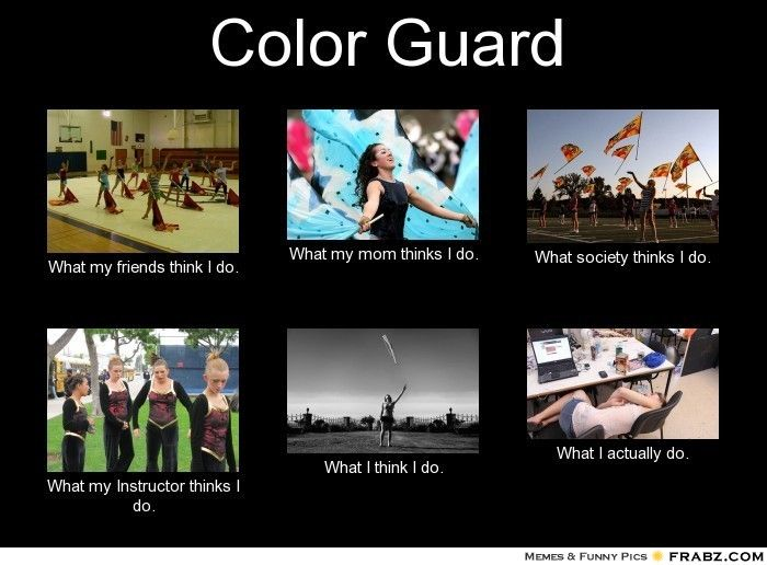 Rifle Color Guard Quotes: Best 25+ Color Guard Memes Ideas On Pinterest