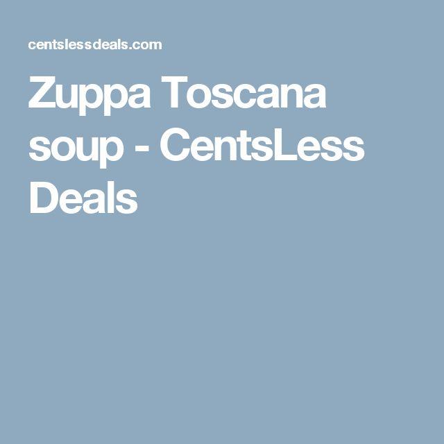 Zuppa Toscana soup - CentsLess Deals