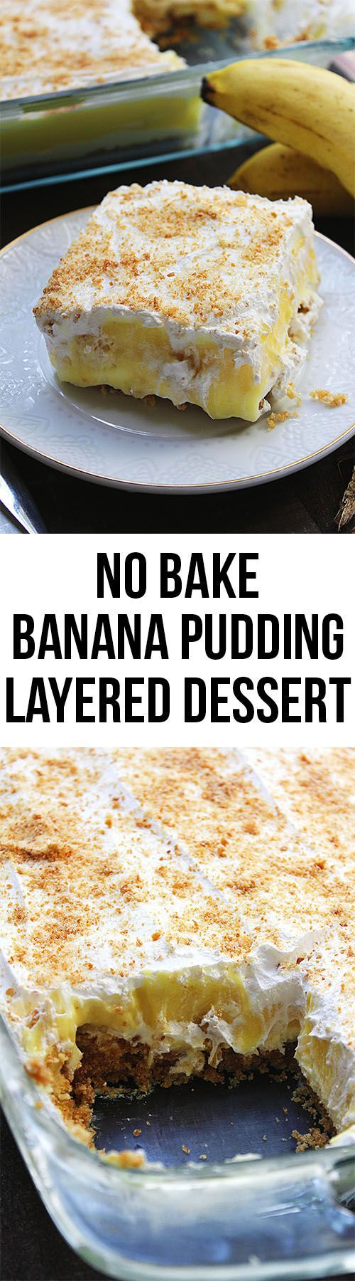 THIS NO BAKE BANANA PUDDING LAYER DESSERT STARTS WITH A BUTTERY LAYER OF VANILLA WAFERS, IS TOPPED WITH A NO BAKE CHEESECAKE LAYER, NEXT IS BANANA PUDDING WITH REAL BANANAS, AND IS TOPPED OFF WITH WHIPPED TOPPING AND WAFER CRUMBS. IT IS SUCH AN EASY AND INEXPENSIVE DESSERT RECIPE!