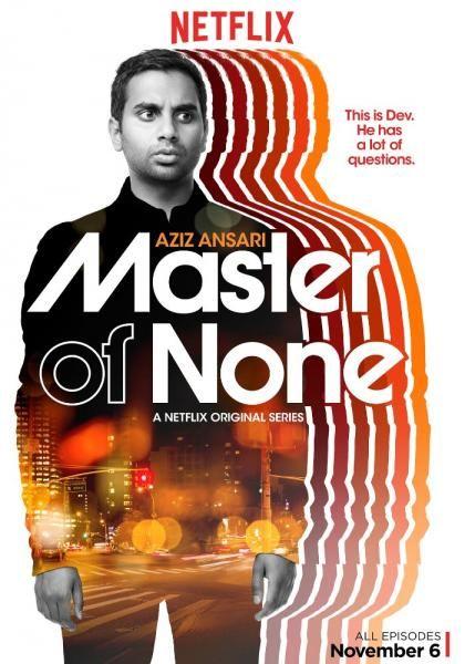 دانلود سریال Master of None http://moviran.org/%d8%af%d8%a7%d9%86%d9%84%d9%88%d8%af-%d8%b3%d8%b1%db%8c%d8%a7%d9%84-master-of-none/ دانلود سریالفوق العاده جذاب و کمدی Master of None محصول شبکه Netflix آمریکا قسمت 10 از فصل 1 اضافه شد  اطلاعات کامل : IMDB  امتیاز: 8.6 (مجموع آراء 8,108)  سال تولید : 2015  فرمت : MP4  حجم : 150 مگابایت  محصول : شبکه N