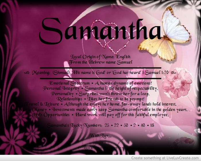 The Meaning Of The Name - Samantha picture created by AngiesCreation. Image tagged with: Love, Girls, Cute, Beautiful, Inspirational, Life, Breakup, Fashion, Couples, Advice, Greyscale, Vintage and was added on 2014-06-25 09:53:18.