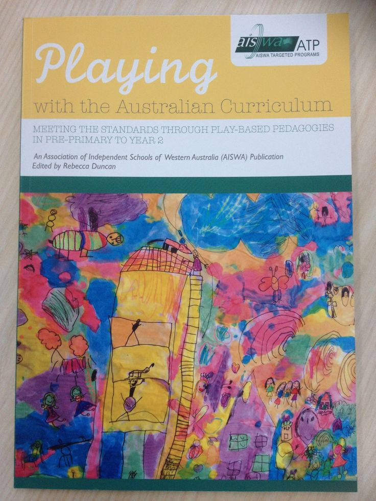 Playing with the Australian Curriculum: Stories and insights to teaching using the Australian Curriculum. Available from www.ais.wa.edu.au