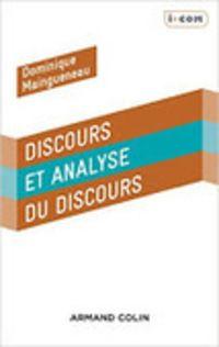 Dominique Maingueneau : Discours et analyse du discours