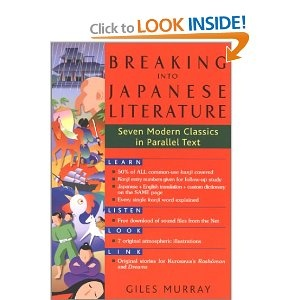 Breaking into Japanese Literature: Seven Modern Classics in Parallel Text: Giles Murray: 9784770028990: Amazon.com: Books