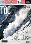 TDC n°1086 du 15 décembre 2014 *Neige et avalanches : depuis que les hommes ont colonisé les espaces de montagne, les avalanches présentent un risque accru de dommages matériels et humains, mobilisant la recherche en matière de prévention et justifiant l'installation d'ouvrages de protection.
