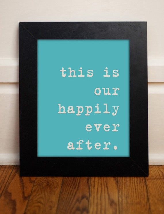this is our happily ever after.