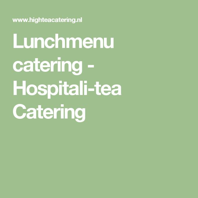 Lunchmenu catering - Hospitali-tea Catering