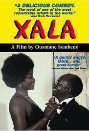 Xala (1975) Directed by Ousmane Sembene Senegal